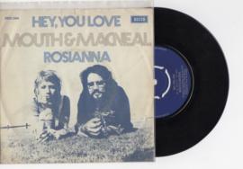 Mouth & MacNeal met Hey, you love 1971 Single nr S2021854