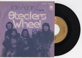 Stealers Wheel met Late again 1973 Single nr S2020387