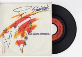 Shakatak met mr. manic & sister cool 1987 Single nr S2021963