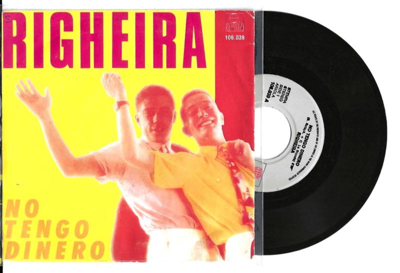 Righeira met No tengo dinero 1984 Single nr S20211089