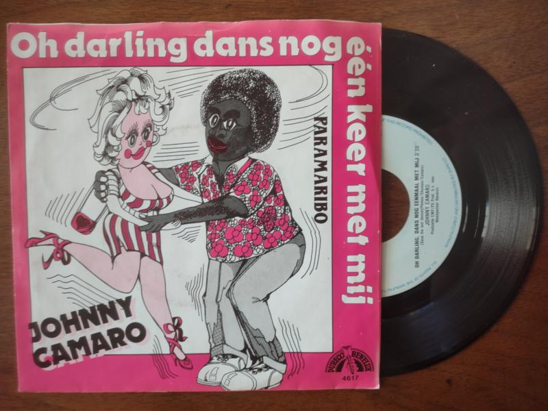 Johnny Camaro met Oh darling, dans nog eenmaal met mij 1982 Single nr S20211226