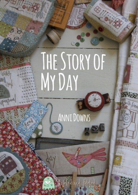 The story of my day - Anni Downs (Hatched and Patched)