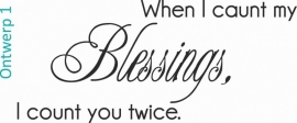 When I caunt my Blessings