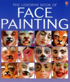 The Usbourne Book of Face Painting