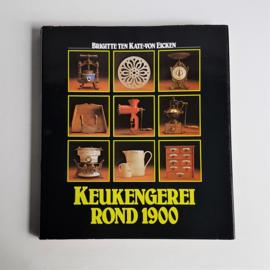 naslagboek keukengerei rond 1900 brigitte ten kate boek book 1980