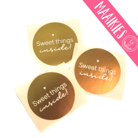 "Sticker :Sweet things inside"" ( 5 stuks)"