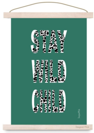 poster stay wild petrol