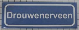 Koelkastmagneet plaatsnaambord Drouwenerveen