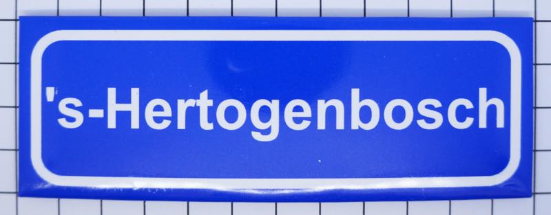 koelkastmagnee plaatsnaambord 's-Hertogenbosch P_NB3.0001 | Noord ...