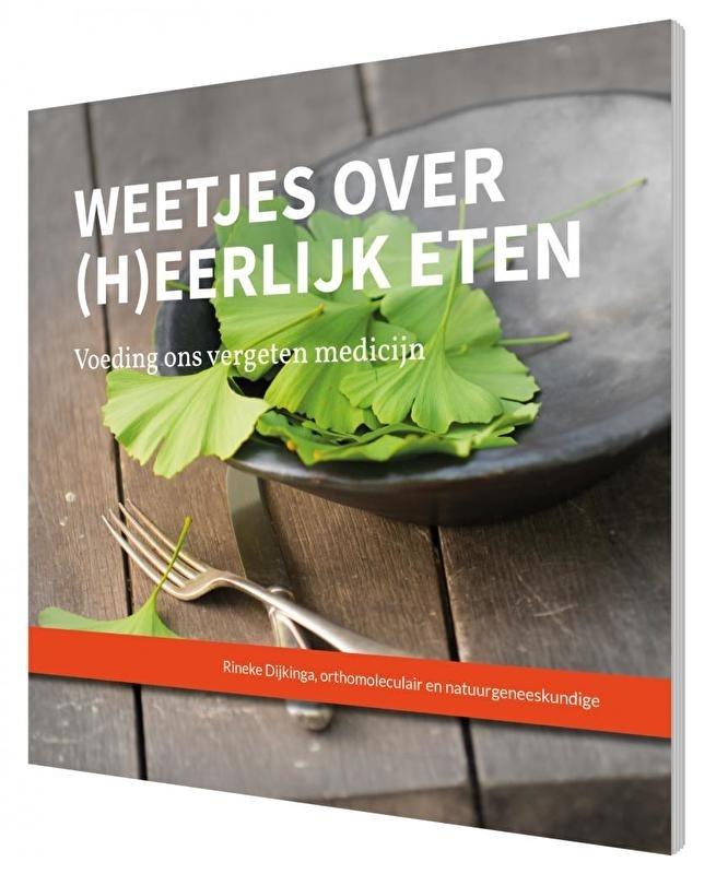 Boekje 'Weetjes over (h)eerlijk eten' - Rineke Dijkinga
