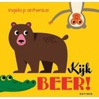 Kijk beer! kinderboek Ingela P. Arrhenius