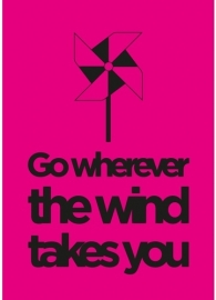 poster go wherever the wind takes you