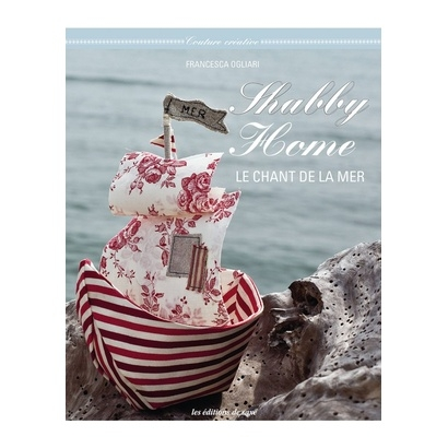 Shabby home chant la mer