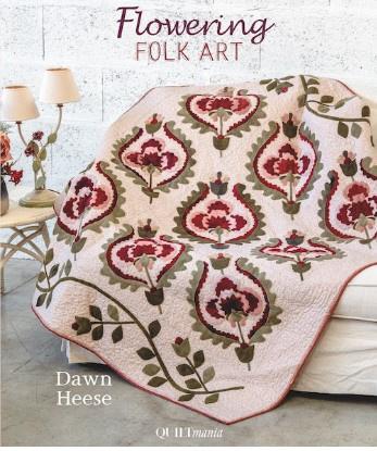 Flowering Folk Art by Dawn Heese