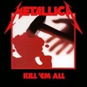 Metallica -- Kill Em All LP