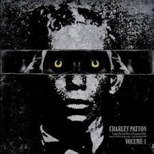 Charley Patton - Complete Recorded Vol.1 LP