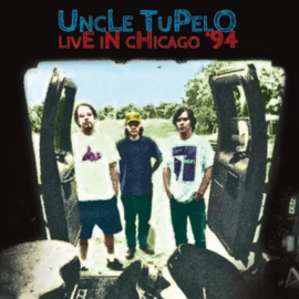 Unce Tupelo Live At Lounge Ax: March 24, 1994 2LP