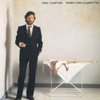 Eric Clapton Money And Cigarettes LP -reissue-