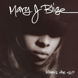 Mary J Blige Whats The 411 LP