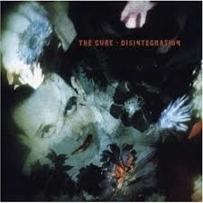 Cure - Disintegration LP
