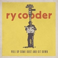 Ry Cooder - Pull Up Some Dust And Sit Down 2LP + CD