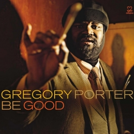 Gregory Porter - Be Good 2LP