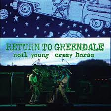 Neil Young & Crazy Horse Return To Greendale 2LP