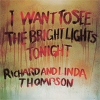 Richard & Linda Thompson - I Want To See Bright LP