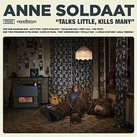 Anne Soldaat - Talks Little Kills Many LP + CD