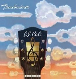 J.J. Cale - Troubadour HQ LP