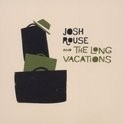 Josh Rouse - And The Long Vacations LP