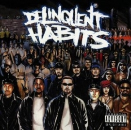 Delinquent Habits - Deliquent Habits HQ LP -Coloured Version-
