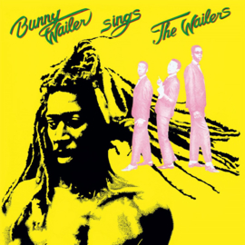 Bunny Wailer Bunny Wailer Sings The Wailers LP