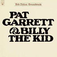 Bob Dylan Pat Garrett & Billy The Kid Soundtrack LP