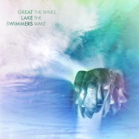Great Lake Swimmers Waves, The Wake LP