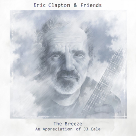Eric Clapton & Friends The Breeze An Appreciation Of JJ Cale 2LP.