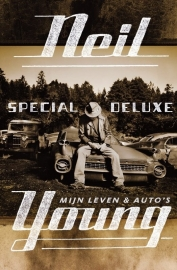 neil Young Special Deluxe: A Memoir of Life & Cars Boek