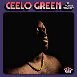 Ceelo Green Cello Green Is Thomas Callaway LP