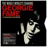 Fame, Georgie The Whole World S Shaking 4LP