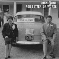 John Prine For Better, Or Worse LP