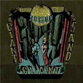 Giant Giant Sand - Tuscon LP