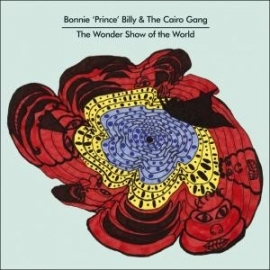 Bonnie Prince Billy - Wonder Show Of The World LP