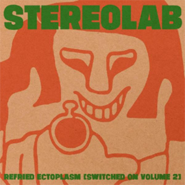 Stereolab Refried Ectoplasm (Switched On Volume 2) 2LP (Clear Vinyl)