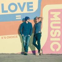 K's Choice Love = Music 2LP