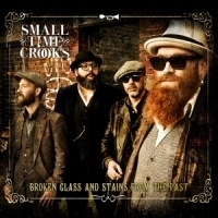 Small Time Crooks Broken Glass And Stains.. LP