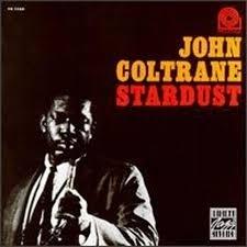 John Coltrane - Stardust LP