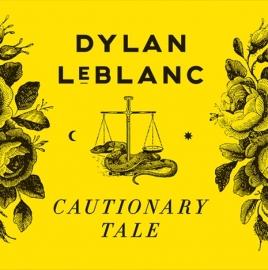 Dylan LeBlanc Cautionary Tales LP
