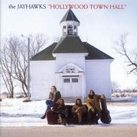 The Jayhawks - Hollywood Town Hall LP