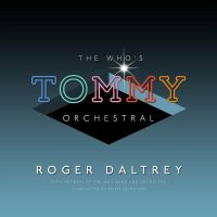 "Roger Daltrey The Who's ""tommy"" Orchestral CD"