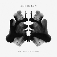 Amber Run For A Moment, I Was Lost LP